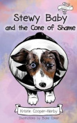 Stewy Baby and the Cone of Shame