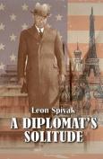 A Diplomat's Solitude