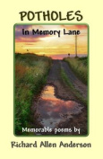 Potholes in Memory Lane