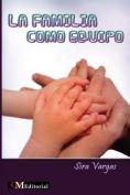 La Familia Como Equipo [Spanish]