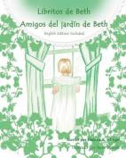 Amigos del Jardin de Beth [Spanish]