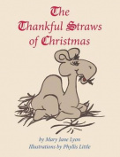 The Thankful Straws of Christmas