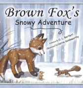 Brown Fox's Snowy Adventure