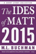 The Ides of Matt - 2015