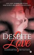 Despite Love