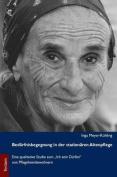 Bedurfnisbegegnung in Der Stationaren Altenpflege [GER]