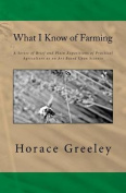 What I Know of Farming