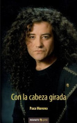 Con La Cabeza Girada [Spanish]