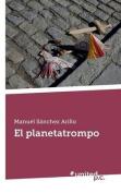 El Planetatrompo [Spanish]