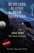 de Un Lado Al Otro de La Carretera [Spanish]