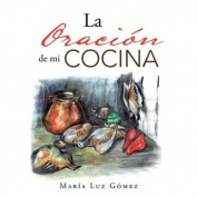 La Oracion de Mi Cocina [Spanish]