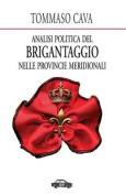 Analisi Politica del Brigantaggio Nelle Provincie Meridionali [ITA]