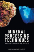 Mineral Processing Techniques Basics and Related Issues