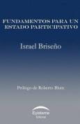 Fundamentos Para Un Estado Participativo [Spanish]