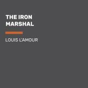 The Iron Marshal [Audio]