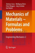 Mechanics of Materials - Formulas and Problems: Engineering Mechanics
