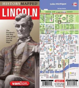 History Mapped Lincoln Map by Vandam