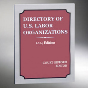 Directory of U.S. Labor Organizations 2014