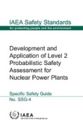 Development and Application of Level 2 Probabilistic Safety Assessment for Nuclear Power Plants
