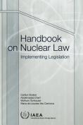 Handbook on Nuclear Law