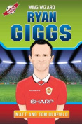 Ryan Giggs: Wing Wizard