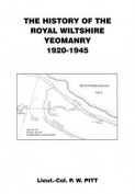 The History of the Royal Wiltshire Yeomanry {1920 - 1945]
