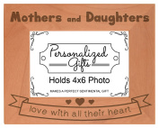 Mother Daughter Gifts Love All Their Heart Natural Wood Engraved 4x6 Landscape Picture Frame Wood