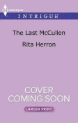The Last McCullen  [Large Print]