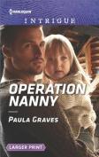 Operation Nanny  [Large Print]