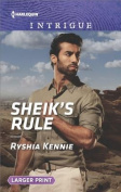 Sheik's Rule (Desert Justice) [Large Print]