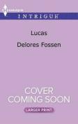 Lucas  [Large Print]