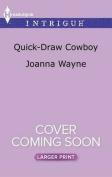 Quick-Draw Cowboy (Kavanaughs) [Large Print]