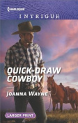 Quick-Draw Cowboy (Kavanaughs) [Large Print]