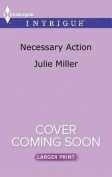 Necessary Action (Precinct [Large Print]