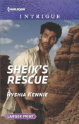 Sheik's Rescue  [Large Print]