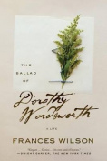 The Ballad of Dorothy Wordsworth
