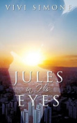 Jules in His Eyes