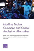Maritime Tactical Command and Control Analysis of Alternatives