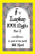 Lankan 1001 Nights Part 2