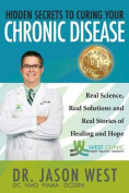 Hidden Secrets to Curing Your Chronic Disease