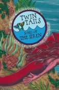 Twin Tails: Song of the Siren