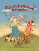 Gigi and Grandma Remember