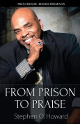From Prison to Praise