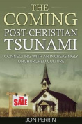 The Coming Post-Christian Tsunami