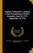 Captain Tollemach's Journal of the Proceedings of H.M.S. Scorpion, June 21, 1775-September 18, 1775