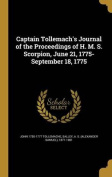 Captain Tollemach's Journal of the Proceedings of H. M. S. Scorpion, June 21, 1775-September 18, 1775