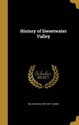 History of Sweetwater Valley