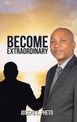 Become Extraordinary