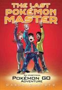 The Last Pokemon Master