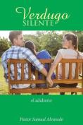 Verdugo Silente: El Adulterio [Spanish]